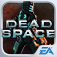 Dead Space™ (AppStore Link)